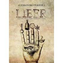 LIBER – MISTERI PER IL PERFORMER PSICHICO di Alessandro Pericoli