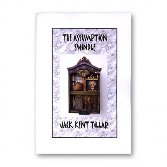 Assumption Swindle by Jack Tillar