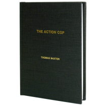 The Action Cop by Thomas Baxter