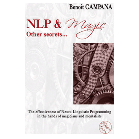NLP & MAGIC - OTHER SECRETS Benoit Campana