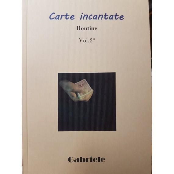 Carte Incantate – Routine - Vol.2°  di Gabriele Bianconi