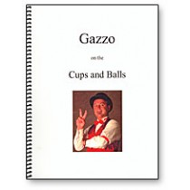 Gazzo on Cups & Balls