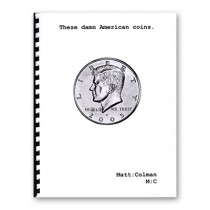 These Damn American Coins by Matt Colman