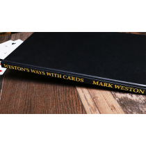 Weston's Ways with Cards (Limited/Out of Print) by Mark Weston