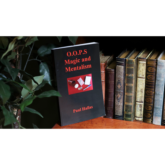 OOPS Magic and Mentalism by Paul Hallas