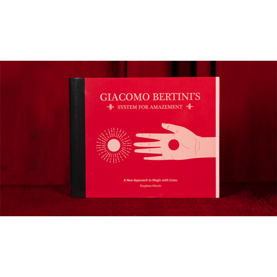 Giacomo Bertini's System for Amazement by Stephen Minch