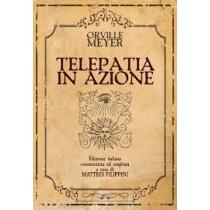 Telepatia In Azione di Orville Meyer