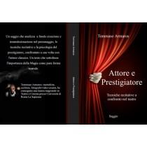 Attore e Prestigiatore di Tommaso Armaros