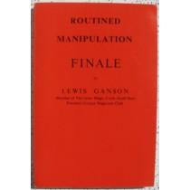 Routined manipulation FINALE lewis ganson