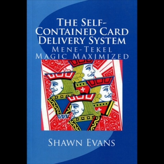 Libro - The Self-Contained Card Delivery System (Mene Tekel Magic Maximized) by Shawn Evans
