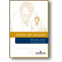 ARTURO DE ASCANIO  GIORNI NERI
