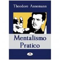 Theodore Annemann - Mentalismo pratico
