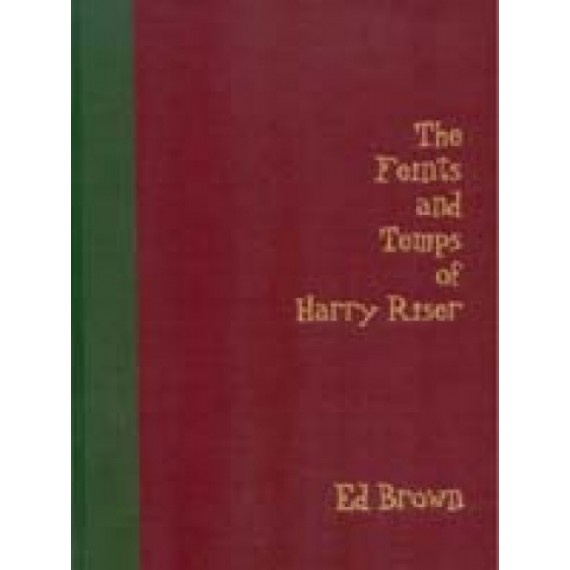 Feints and Temps of Harry Riser