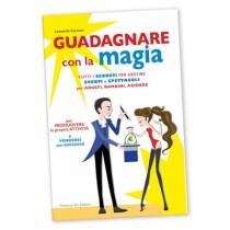 Leonardo Carrassi - Guadagnare con la magia