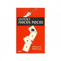 Expert Hocus Pocus  Sharpe, Alton C.